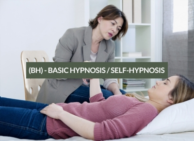 (BH) - BASIC HYPNOSIS / SELF-HYPNOSIS