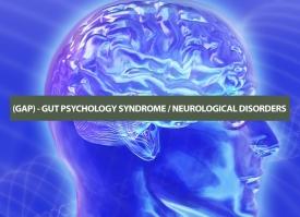 (GAP) GUT & PSYCHOLOGICAL DISORDERS